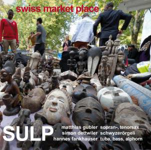 SULP - 'Swiss Market Place' (2015)